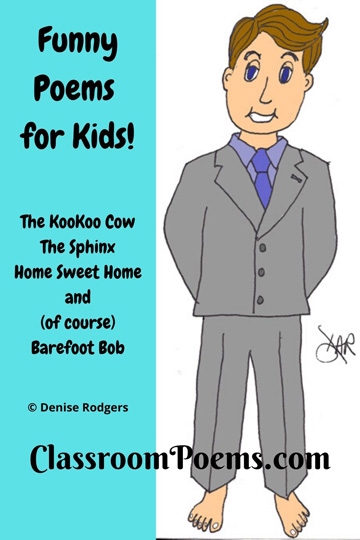 Barefoot Bob funny poem by Denise Rodgers on ClassrooPoems.com.