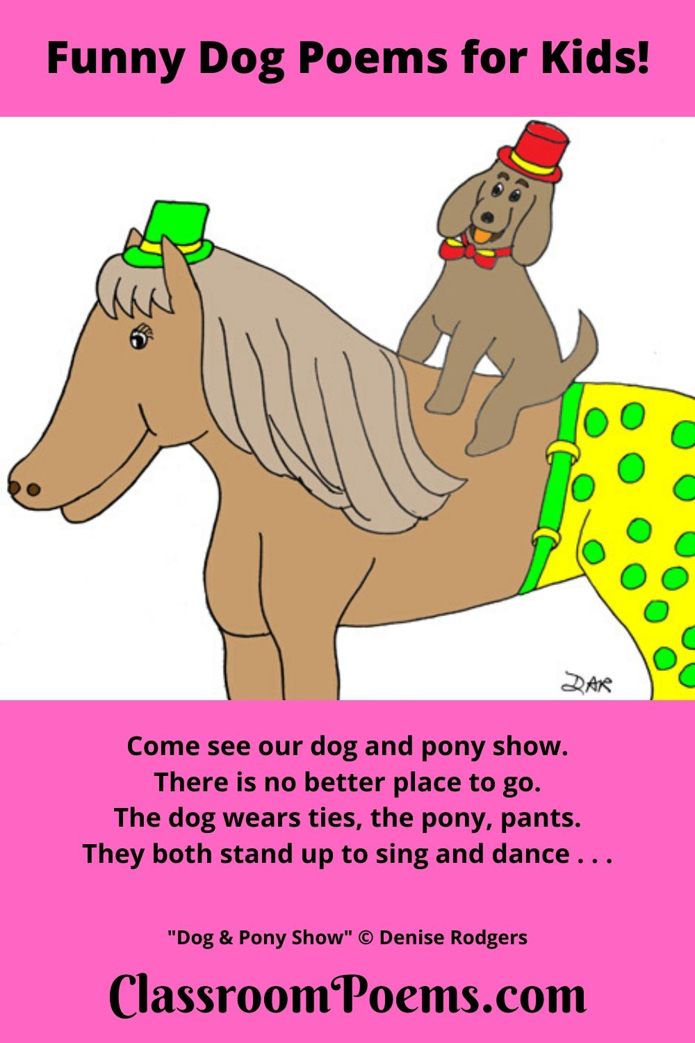 Dog and pony show. Funny dog poems.