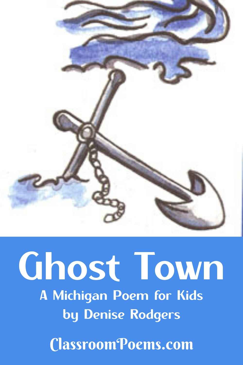 GHOST TOWN, a Michigan poem by Denise Rodgers on ClassroomPoems.com.