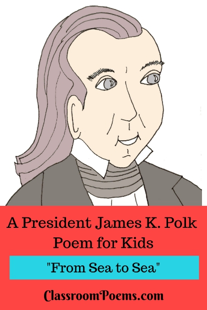 President James K. Polk poem