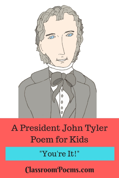 President John Tyler poem for kids.