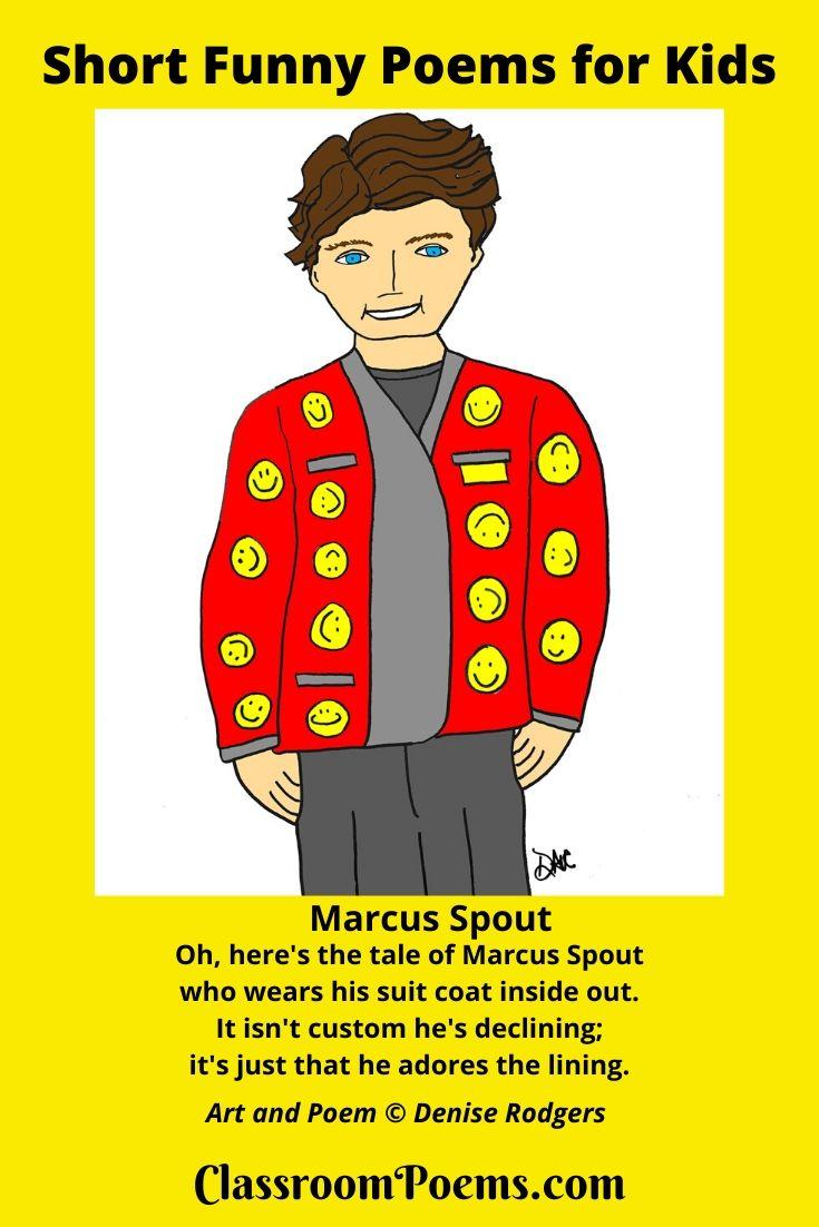 Marcus Spout suit coat inside drawing. Short funny poem Marcus Spout. By Denise Rodgers of ClassroomPoems.com.