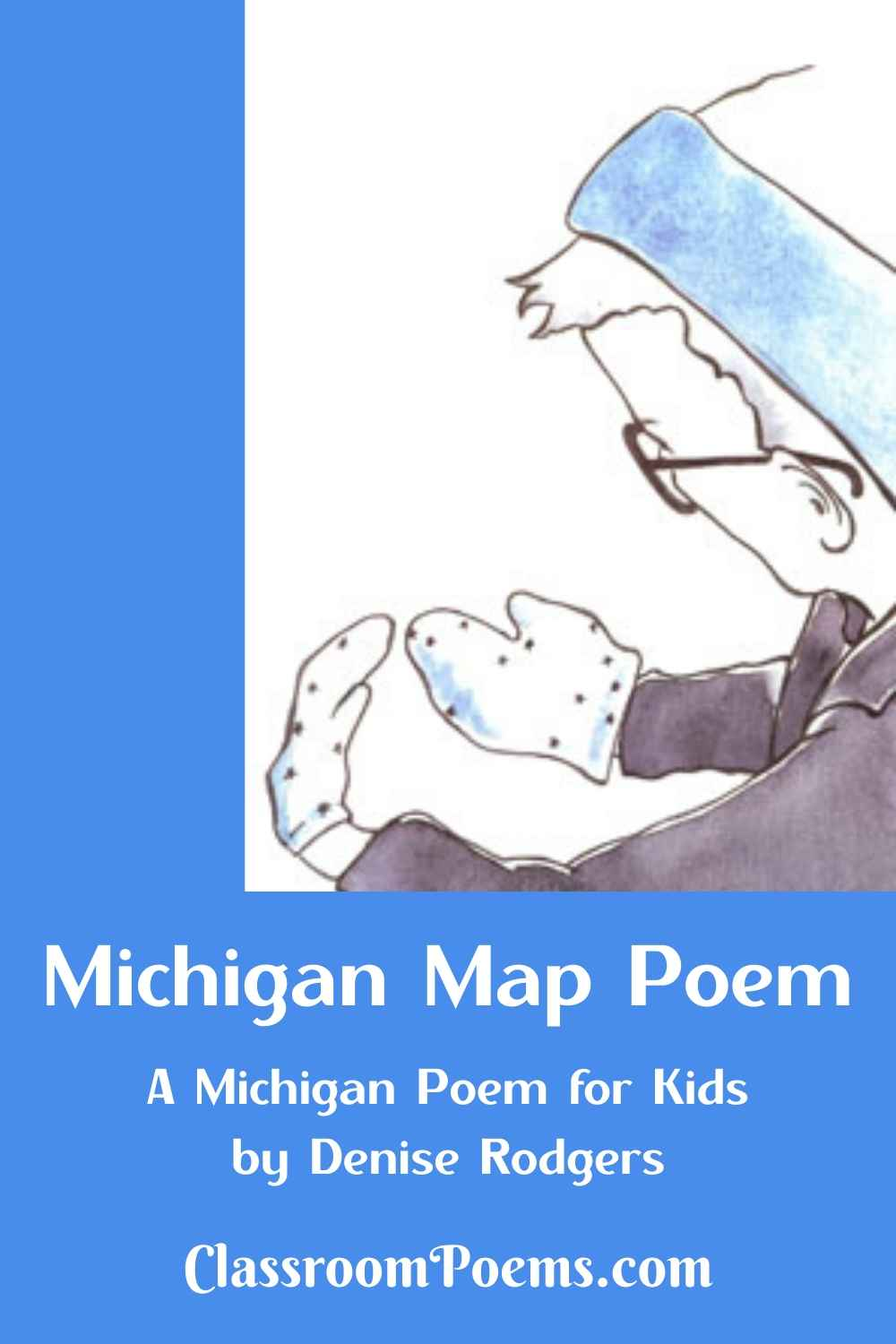 Boy with mittens. MICHIGAN MAP POEM by Denise Rodgers on ClassroomPoems.com.
