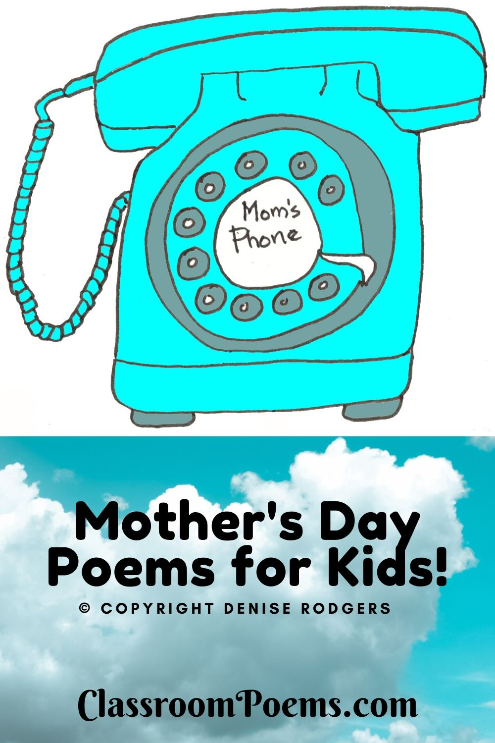 Mothers Day poem. Mother's Day phone. Aqua phone drawing.