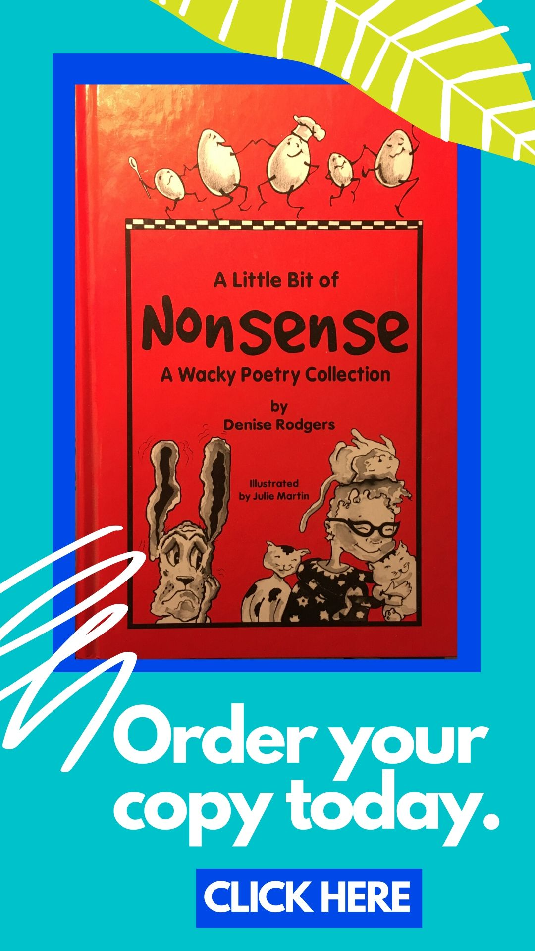 A Little Bit of Nonsense by Denise Rodgers on ClassroomPoems.com.