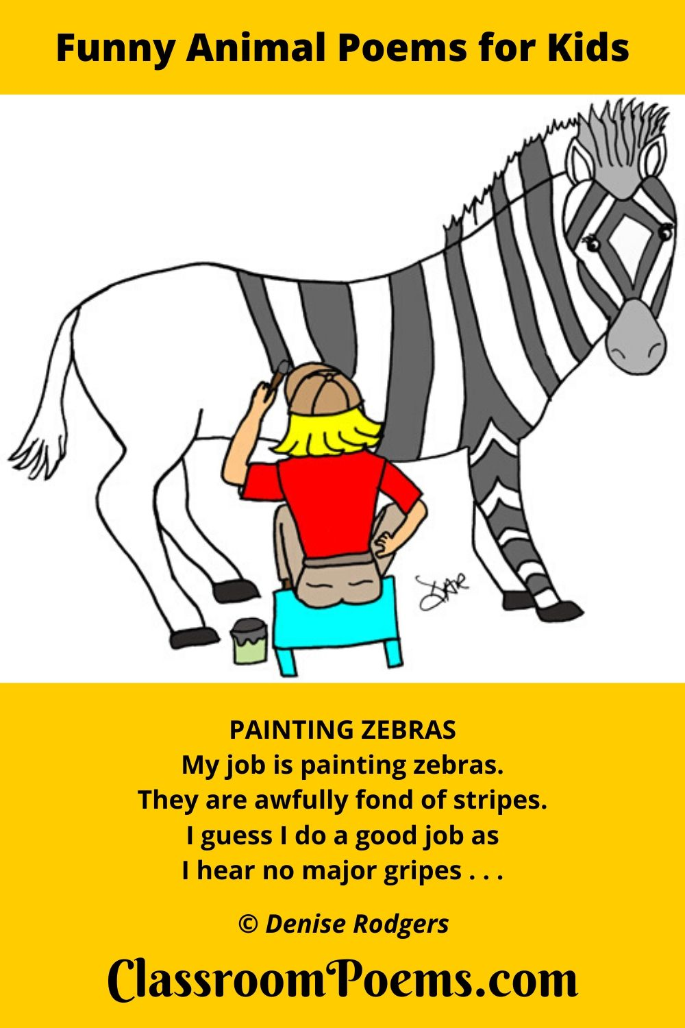 Painting Zebras, a funny animal poem for kids by Denise Rodgers on ClassroomPoems.com.