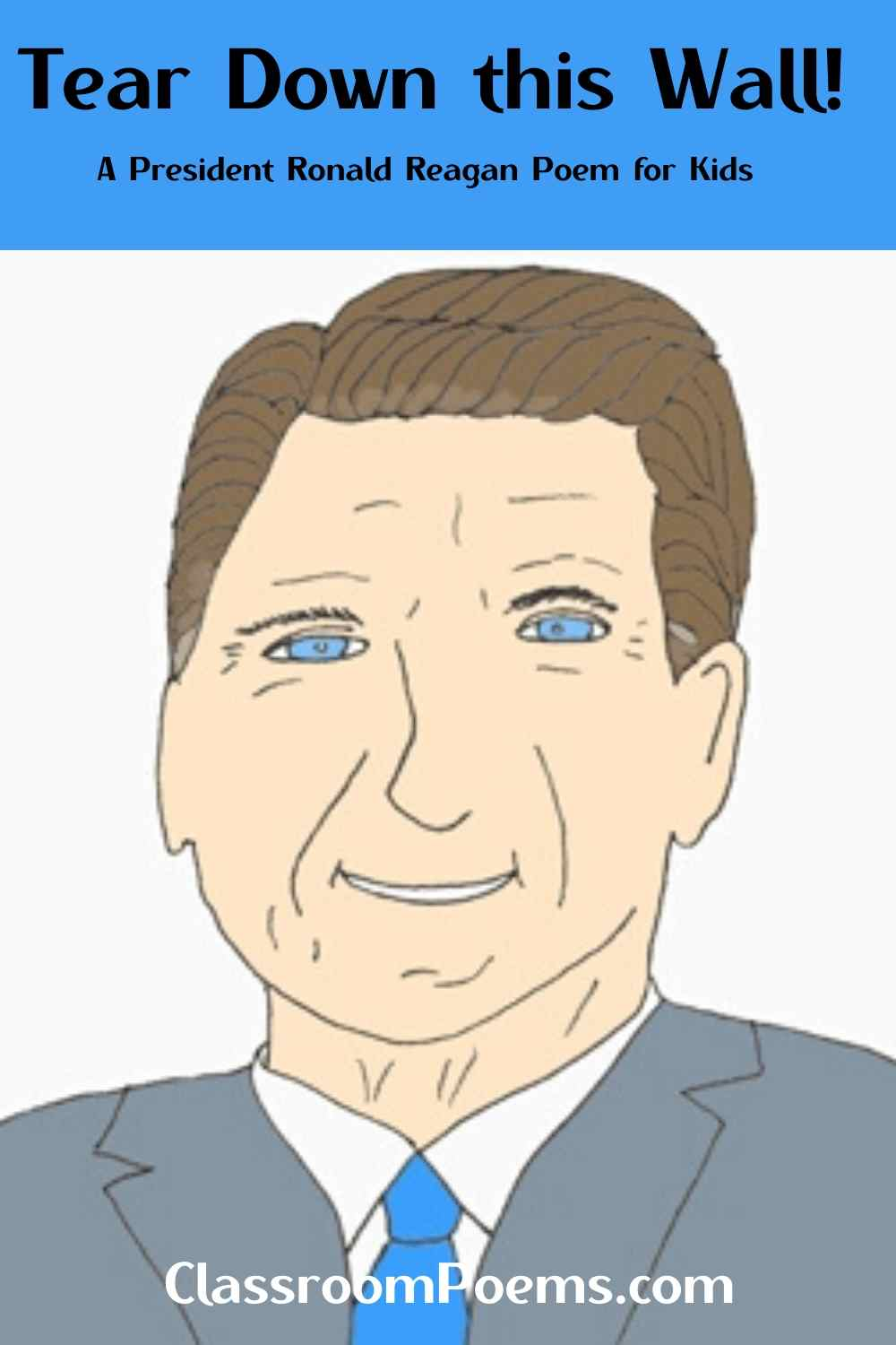 Ronald Reagan drawing and poem. Ronald Reagan cartoon drawing.