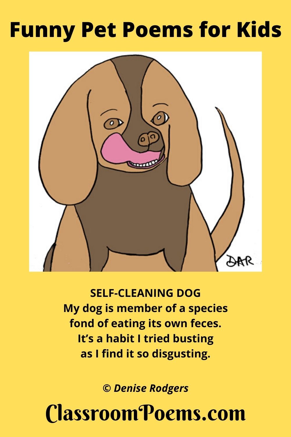 funny dog poem, funny pet poem, Self-Cleaning Dog poem by Denise Rodgers on ClassroomPoems.com.