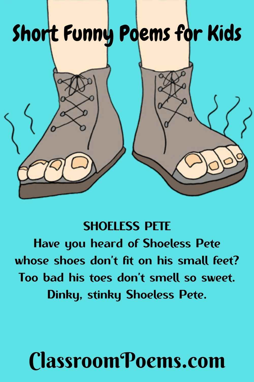 Toeless shoes cartoon. STINKY PETE a funny short poem by Denise Rodgers on ClassroomPoems.com.