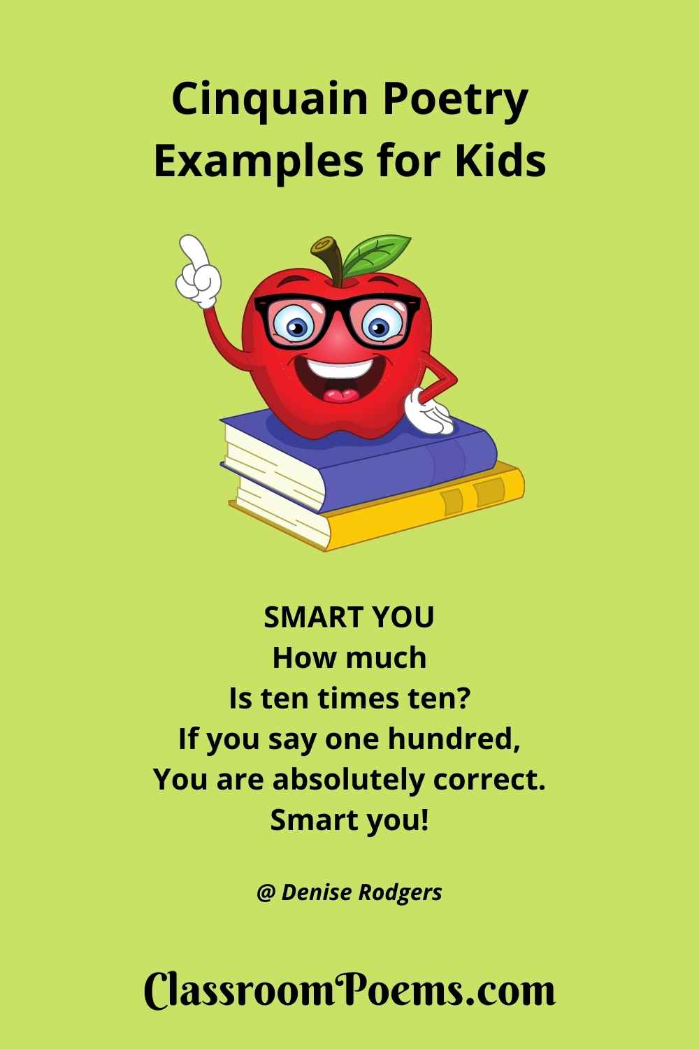 SMART YOU Cinquain Poem by the Poetry Lady Denise Rodgers on ClassroomPoems.com.
