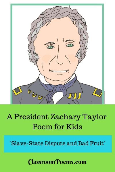 President Zachary Taylor poem