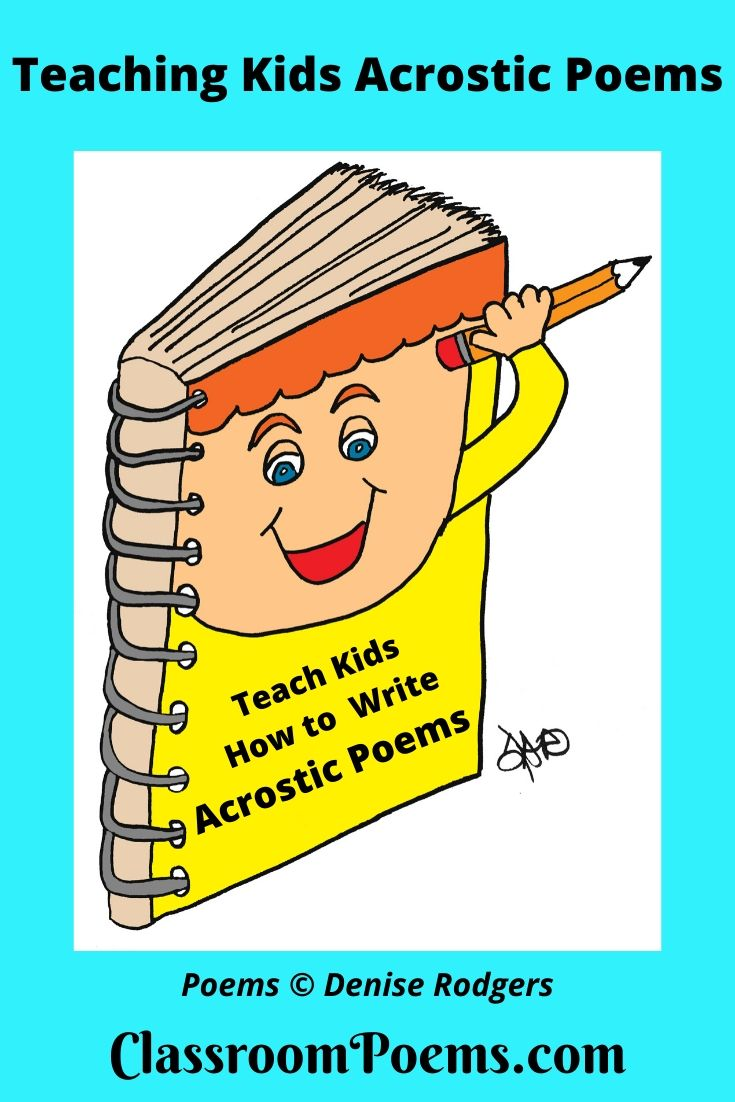 Notebook and pen. Acrostic poems for kids by Denise Rodgers on ClassroomPoems.com.