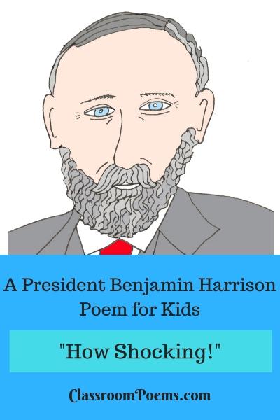 Benjamin Harrison poem. Benjamin Harrison drawing. Benjamin Harrison cartoon.