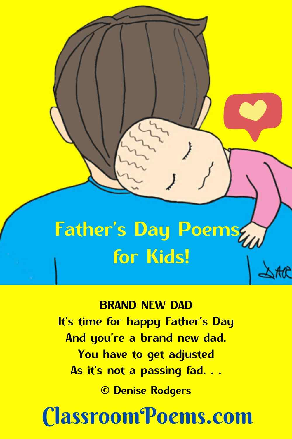 Father and newborn Father's Day poem for kids by Denise Rodgers on ClassroomPoems.com.