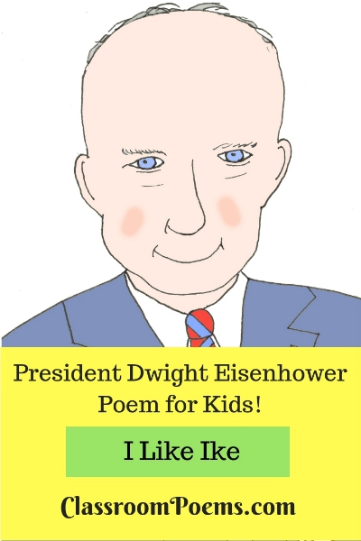 Dwight Eisenhower drawing and poem. Dwight Eisenhower cartoon.