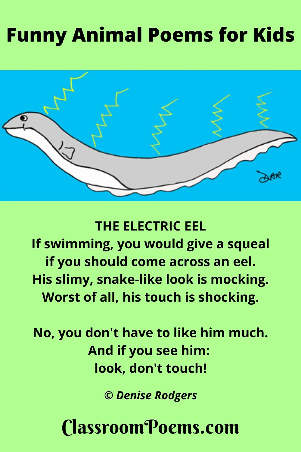 Electric Eel, a funny poem for kids by Denise Rodgers on ClassroomPoems.com.