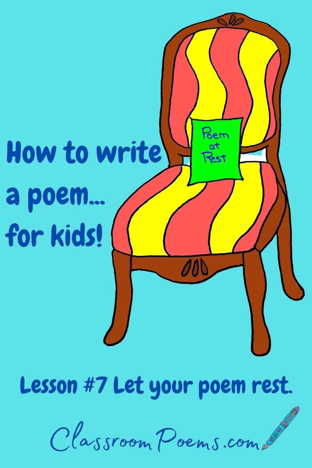 How to teach poetry to kids. Let your poem rest.