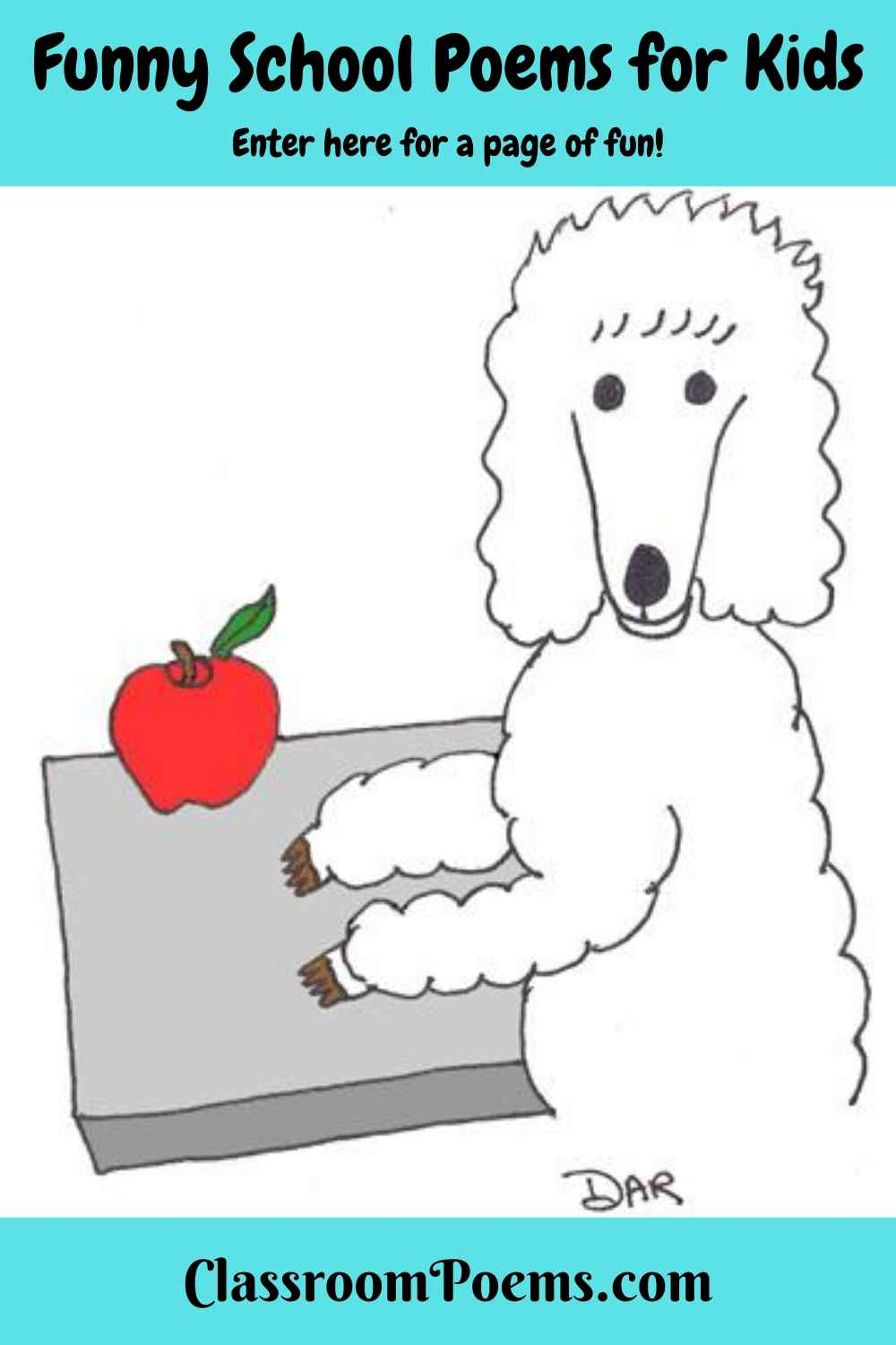 Funny school poems for kids. Poodle at school desk. ClassroomPoems.com