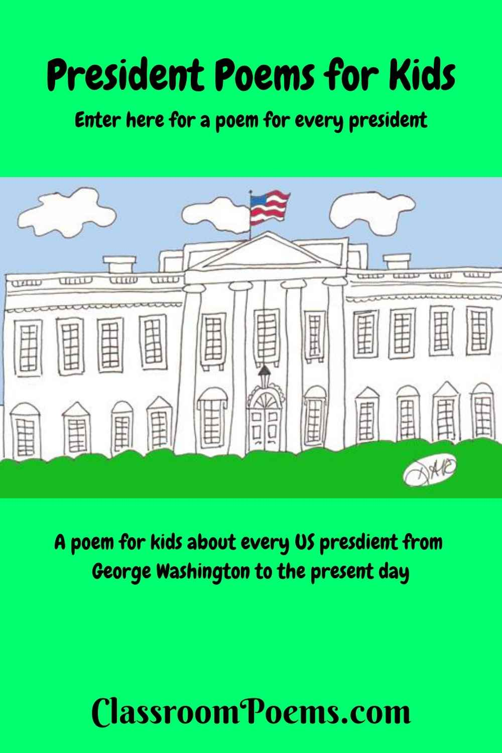 US President poems by Denise Rodgers on ClassroomPoems.com.