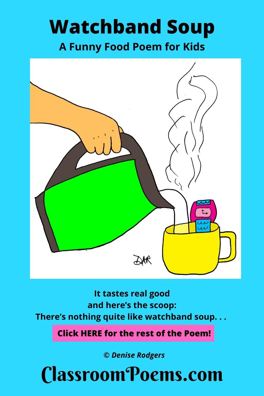 Food poems. Watchband Soup poem.